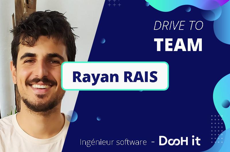Drive to TEAM – Rayan RAIS