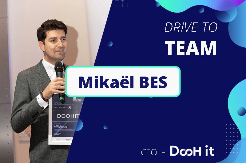Drive to TEAM – Mikaël Bes